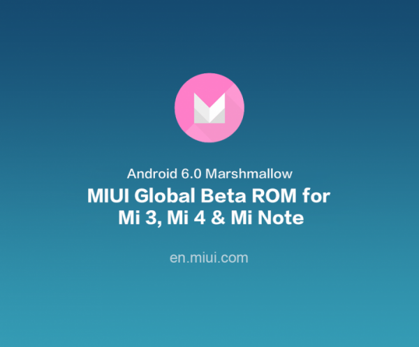 miui-global-beta-rom-android-6-0-marshmallow-mi-3-4-note