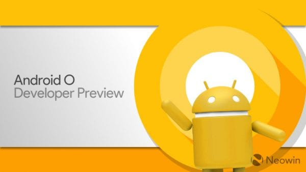 android o developer preview hands on by neowin 600x338 - Android O (8.0) 開發者預覽版動手玩